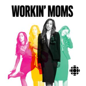 Workin' Moms @ CBC