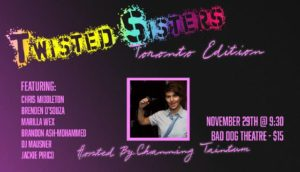Twisted Sisters @ Bad Dog Theatre